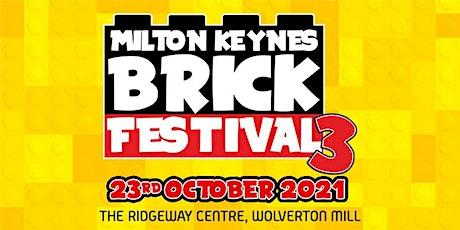 Milton Keynes Brick Festival 3 tickets