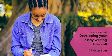 Develop your essay writing (advanced) (13:00 - 14:00) tickets