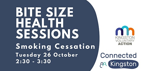 Bite Size Health Sessions: Smoking Cessation tickets