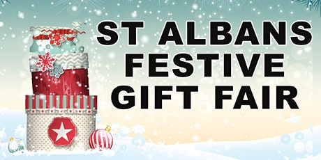 ST ALBANS FESTIVE GIFT SHOW tickets