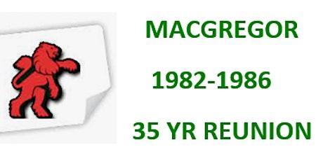 MacGregor High 35yr Reunion tickets