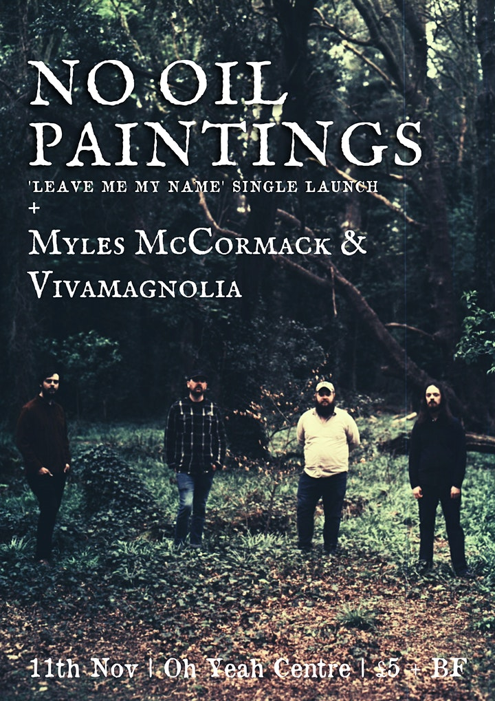 No Oil Paintings - 'Leave Me My Name' Single Launch image
