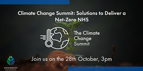 Climate Change Summit: Solutions to Deliver a Net-Zero NHS tickets