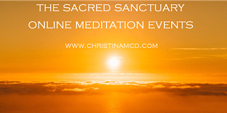 The Sacred Sanctuary - online meditation evenings for beginners. tickets
