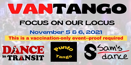 VANTANGO: Focus on Our Locus tickets