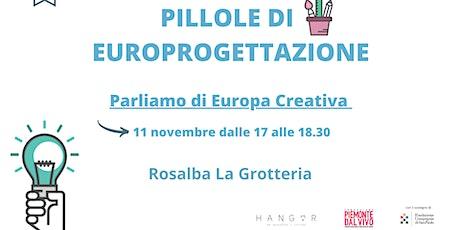 Pillole di Europrogettazione: parliamo di Europa Creativa entradas