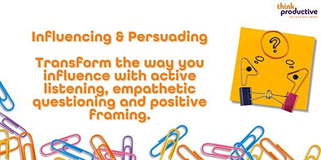 Influencing & Persuading (Online, Zoom) 17th November 2021 tickets