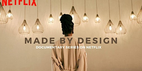 MADE BY DESIGN NETFLIX WATCH-PARTY PREMIERE tickets