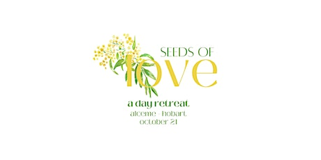 Seeds of Love: A Day Retreat tickets