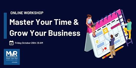 Master Your Time & Grow Your Business tickets