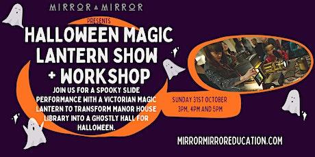 Halloween Magic Lantern Show & Workshop tickets