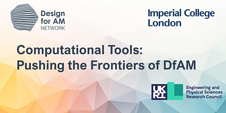 Computational Tools: Pushing the Frontiers of DfAM tickets