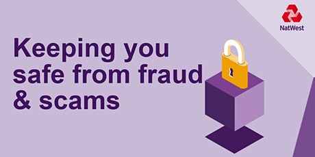 Keeping You Safe From Fraud and Scams tickets