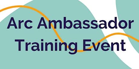 Arc Ambassador Training billets