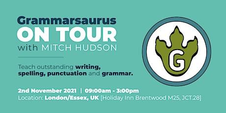 Grammarsaurus - Teach outstanding writing and SPaG - London/Essex tickets