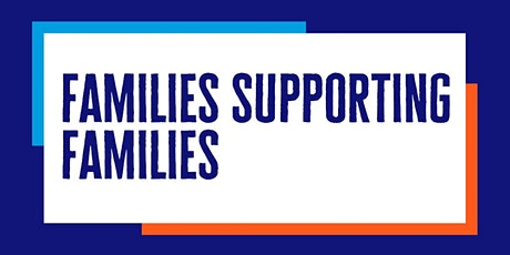 Families Supporting Families tickets