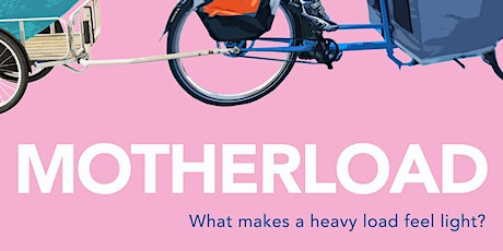 Motherload Film Screening and Panel Discussion tickets