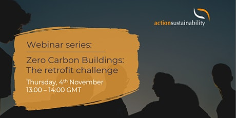 Zero carbon buildings: the retrofit challenge tickets