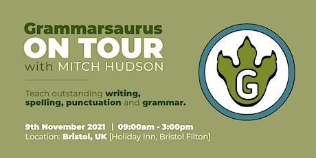 Grammarsaurus - Teach outstanding writing, punctuation and grammar- Bristol tickets