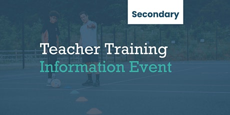 Teacher Training Information Event (Secondary) tickets