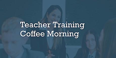 Teacher Training Coffee Morning tickets