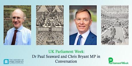 UK Parliament Week: Dr Paul Seaward & Chris Bryant MP in Conversation entradas