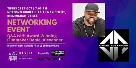 Networking Event - Q&A with Award-Winning Filmmaker Daniel Alexander tickets