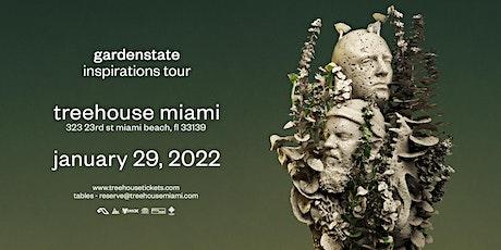 gardenstate @ Treehouse Miami tickets