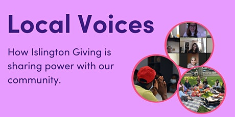 Local voices - how Islington Giving is sharing power with our community tickets