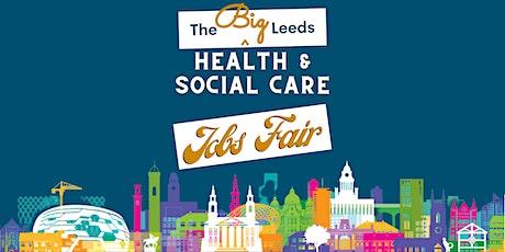 The BIG Leeds Health & Social Care Jobs Fair tickets