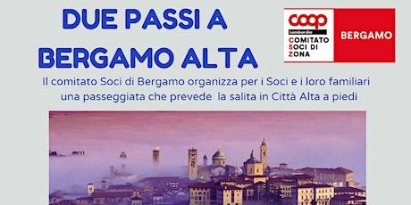 Due passi a Bergamo alta biglietti