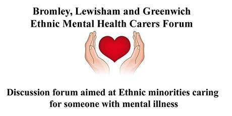 Joint Bromley, Lewisham & Greenwich BAME Mental Health carers forum tickets