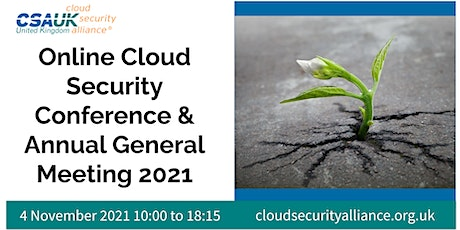 CSA UK Security Conference & AGM 2021 tickets