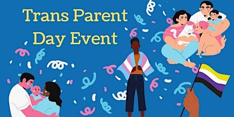Trans Parent Day Panel Discussion entradas