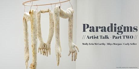 Paradigms - Artist Talk // part two tickets