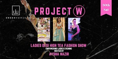 ladies desi high tea  fashion show with Aysha Nazir tickets