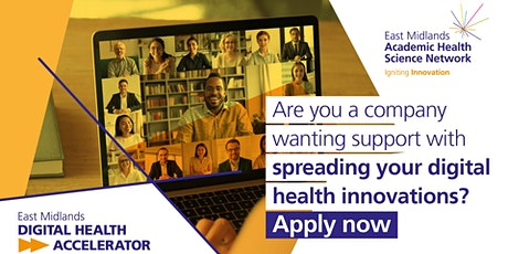 East Midlands Digital Health Accelerator  Q&A session tickets