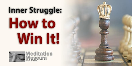 Inner Struggle:  How to Win It! tickets