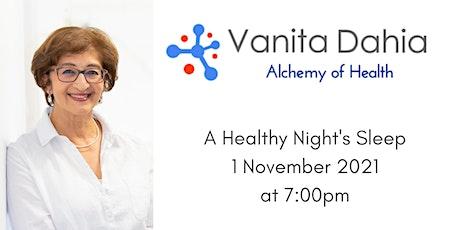 Alchemy of Health 9  - A Healthy Night's Sleep 1 Nov 7:00pm tickets