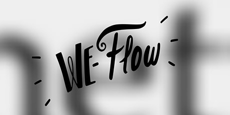 We Flow Virtual Monthly Encounter- October 2021 tickets