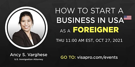 L-1 Visa and E Visas For Opening A New Office In USA - Immigration Seminar tickets
