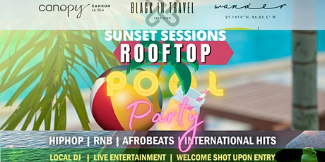 Sunset Sessions Rooftop Pool Party #IssaVibe boletos