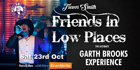 Friends in Low Places- The Ultimate Garth Brooks Tribute tickets