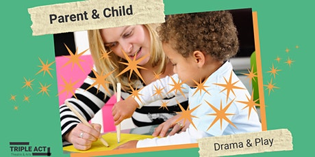 Parent and Child Drama and Play tickets