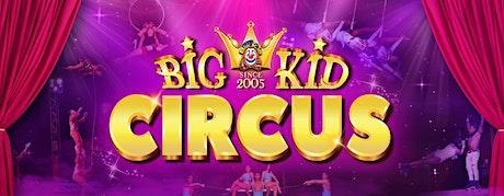 Big Kid Circus in Blaydon tickets