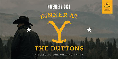 Dinner at the Dutton's : A Yellowstone Viewing Party tickets