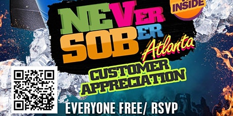 NEVer SOBer Atlanta : Indoor Customer Appreciation Event tickets