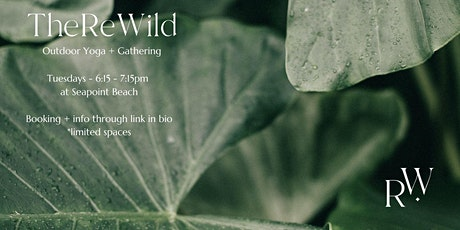 The ReWild Outdoor Yoga + Gathering @ Seapoint - PAUSED UNTIL SUMMER 22 tickets