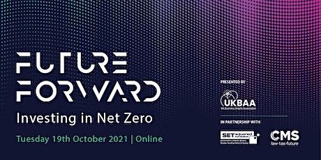 Future Forward: Investing in Net Zero tickets