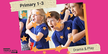 Primary 1-3 Drama and Play tickets